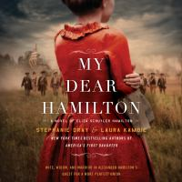 Cover image for MY DEAR HAMILTON [electronic resource] - rbDigital eAudiobook Collection