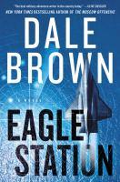 Imagen de portada para Eagle Station. bk. 6 : Brad Mclanahan series