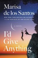 Cover image for I'd give anything. bk. 4 : a novel : Love walked in series
