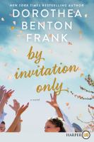 Cover image for By invitation only a novel