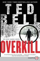 Cover image for Overkill. bk. 10 Alex Hawke series