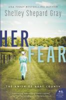 Cover image for Her fear. bk. 5 : Amish of Hart County series