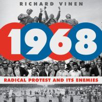 Cover image for 1968 Radical Protest and Its Enemies.