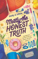 Cover image for Mostly the honest truth