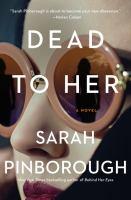 Imagen de portada para Dead to her : a novel