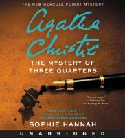 Cover image for The mystery of three quarters. bk. 3 [sound recording CD] : New Hercule Poirot mystery series