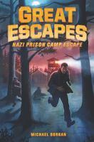Imagen de portada para Nazi prison camp escape. bk. 1 : Great escapes series