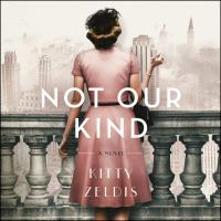 Cover image for Not our kind A Novel.
