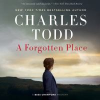 Cover image for A forgotten place A Bess Crawford Mystery.