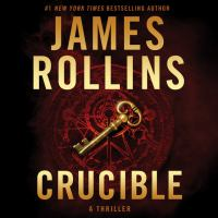 Cover image for Crucible A Thriller.