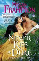 Imagen de portada para Never kiss a duke. bk. 1 : Hazards of Dukes series