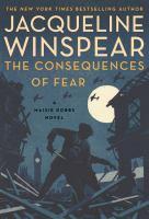 Imagen de portada para The consequences of fear. bk. 16 : Maisie Dobbs series
