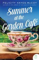 Cover image for Summer at the Garden Café. bk. 2 : Finfarran Peninsula series
