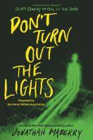 Imagen de portada para Don't turn out the lights : a tribute to Alvin Schwartz's Scary stories to tell in the dark