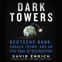 Imagen de portada para Dark towers Deutsche bank, donald trump, and an epic trail of destruction.