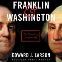 Cover image for Franklin & washington The founding partnership.