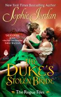 Cover image for The duke's stolen bride. bk. 5 : Rogue files series
