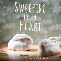 Imagen de portada para Sweeping up the heart