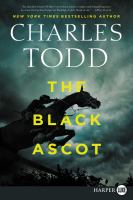 Cover image for The Black Ascot. bk. 21 Ian Rutledge series