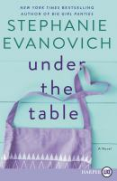 Cover image for Under the table a novel
