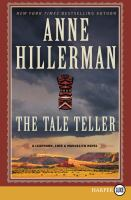 Cover image for The tale teller. bk. 5 Leaphorn, Chee & Manuelito series