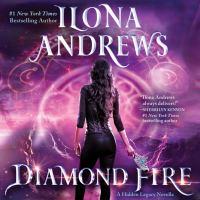 Cover image for Diamond fire A Hidden Legacy Novella.