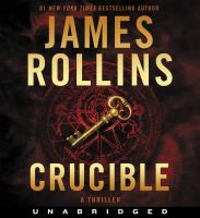 Cover image for Crucible. bk. 14 [sound recording CD] : Sigma Force series