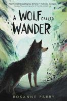 Imagen de portada para A wolf called Wander