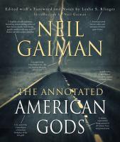 Imagen de portada para The annotated American Gods. bk. 1 : American Gods series