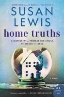 Cover image for Home truths : a novel
