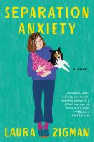Cover image for Separation anxiety : a novel
