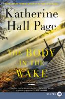 Cover image for The Body in the Wake. bk. 25 Faith Fairchild Mystery series