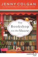 Cover image for The bookshop on the shore. bk. 2 a novel : Scottish bookshop series
