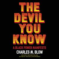 Cover image for The devil you know A black power manifesto.