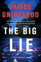 Cover image for The big lie. bk. 16 : Jack Swyteck series