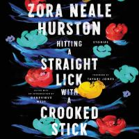 Cover image for Hitting a straight lick with a crooked stick Stories from the harlem renaissance.