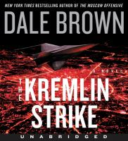 Cover image for The Kremlin strike. bk. 5 [sound recording CD] : Patrick McLanahan series
