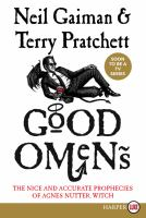 Cover image for Good omens [large print] : the nice and accurate prophecies of Agnes Nutter, witch