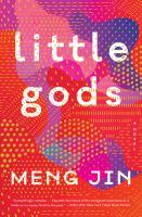 Cover image for Little gods : a novel