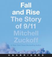 Cover image for Fall and rise [sound recording CD] : the story of 9/11