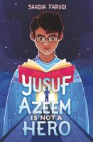 Cover image for Yusuf Azeem is not a hero
