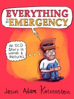 Cover image for Everything is an emergency [graphic novel] : an OCD story in words and pictures