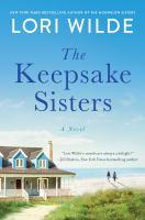 Imagen de portada para The keepsake sisters. bk. 2 : a novel : Moonglow cove series