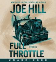 Cover image for Full throttle [sound recording CD] : stories