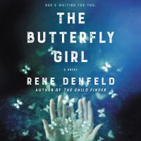 Cover image for The butterfly girl A Novel.