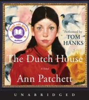 Cover image for The Dutch house [sound recording CD] : a novel