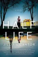 Imagen de portada para Half life : a novel