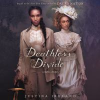Cover image for Deathless divide Dread nation series, book 2.