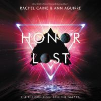 Cover image for Honor lost The honors series, book 3.