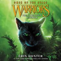 Cover image for The forgotten warrior Warriors: omen of the stars series, book 5.